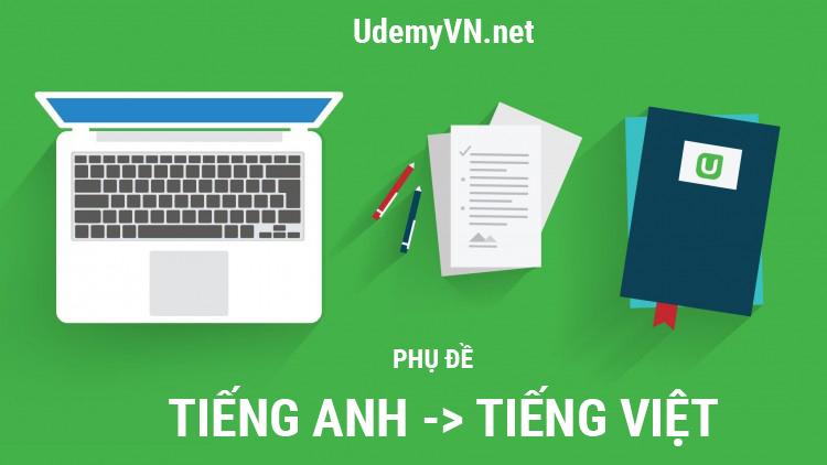 Thay đổi phụ đề từ Tiếng Anh sang Tiếng Việt trên Udemy