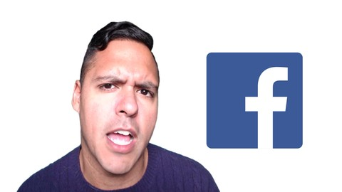 The Complete Facebook Ads & Marketing Course 2017